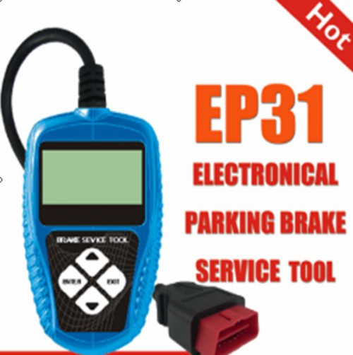 New Electronic Park Brake (EPB) tool EP31 Free Upgarde On Internet  Multilingual With 1 Year Warranty