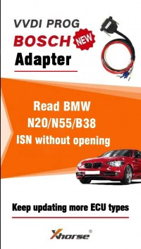 Coming Soon Xhorse VVDI Prog Bosch Adapter Read BMW ECU N20 N55 B38 ISN without Opening
